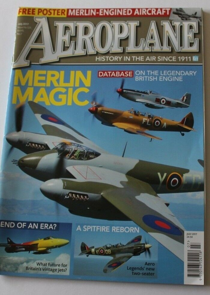 Aeroplane Monthly Magazine 2017 July Merlin,Spitfire,Hellenic Air Force,Wessex